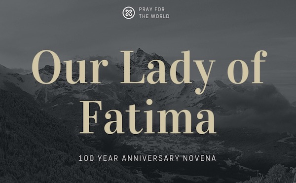 Our Lady of Fatima 100th year Anniversary